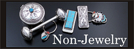 Click here to view our available non-jewelry items